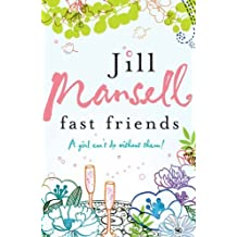 Fast Friends by Mansell, Jill (2006)