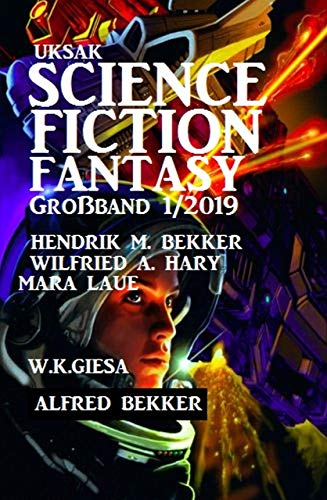 Uksak Science Fiction Fantasy Großband 1/2019