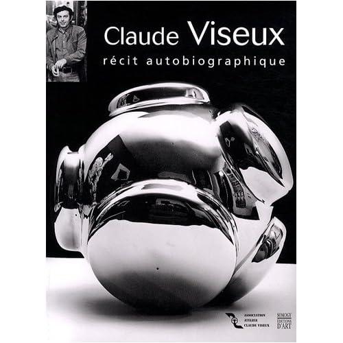 Claude Viseux : Récit autobiographique