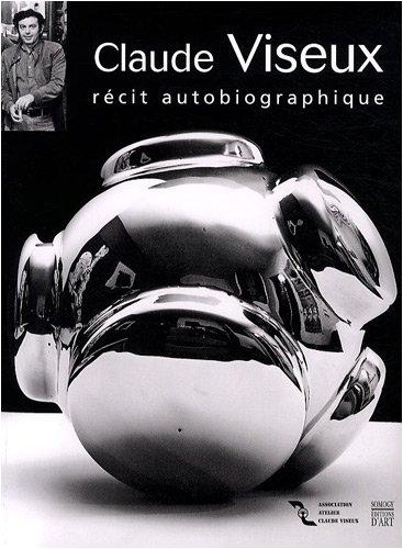 Claude Viseux : Rcit autobiographique