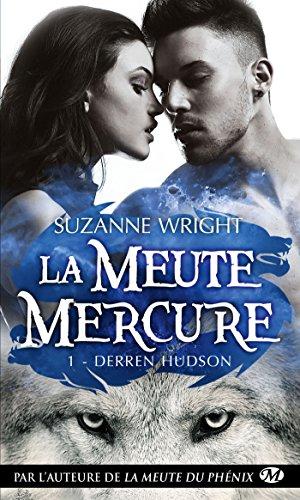 La Meute Mercure, T1 : Derren Hudson