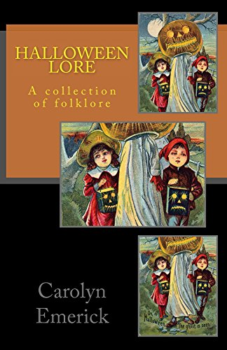 Halloween Lore: A collection of folklore (European Folklore Book 1) (English Edition)