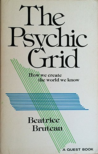 Psychic Grid (Quest Books) by Beatrice Bruteau (1979-12-01)