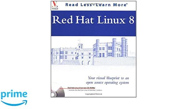 Red hat linux your visual blueprint to an open source operating red hat linux your visual blueprint to an open source operating system visual software amazon paul whitehead 0785555852402 books malvernweather Image collections