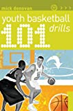 101 Youth Basketball Drills (101 Drills)