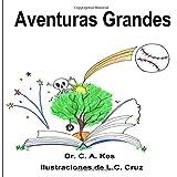Aventures Grandes: Aventuras De Mi Hermano Mayor: Volume 2