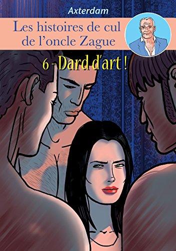 Les Histoires de cul de l'oncle Zague - Episode 6