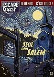Escape Quest T03: Seul dans Salem