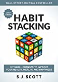 #1: Habit Stacking: 127 Small Changes to Improve Your Health, Wealth, and Happiness