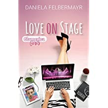 Love on Stage (Glamerica Girls 3)