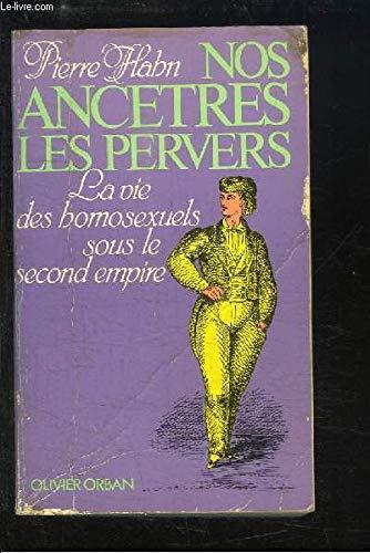 Nos ancêtres, les pervers par Pierre Hahn