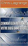 Comment Bien Référencer votre blog ou ...