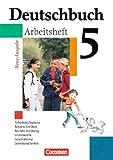 'Deutschbuch - 5. Schuljahr - Arbeitsheft mit Lösungen' von Dr. Cordula Grunow