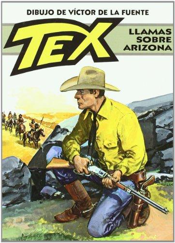 Tex. Llamas sobre Arizona (Bonelli - Tex)
