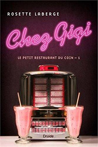 01 Rosette (Chez Gigi Vol 01 le Petit Restaurant du Coin)