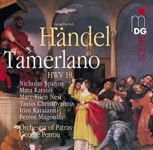 Haendel - Tamerlano, HWV 18, Opéra en 3 actes
