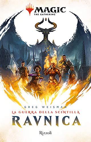 Ravnica: la guerra della scintilla. Magic: the gathering