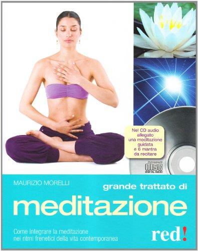 grande trattato di meditazione. ediz. illustrata. con cd audio