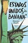 Estados Unidos de Banana par Braschi
