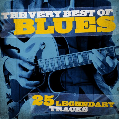 the very best of blues 25 legendary tracks remastered by various artists on amazon music. Black Bedroom Furniture Sets. Home Design Ideas