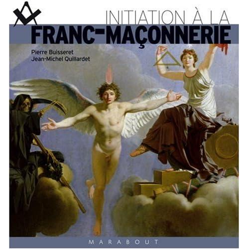 Initiation à la Franc-Maçonnerie