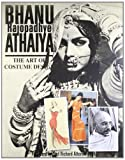 The Art Of Costume Design - Bhanu Athiya