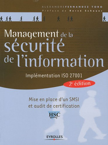 Management de la scurit de l'information : Implmentation ISO 27001 - Mise en place d'un SMSI et audit de certification