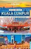 Make My Day Kuala Lumpur (Lonely Planet Make My Day)
