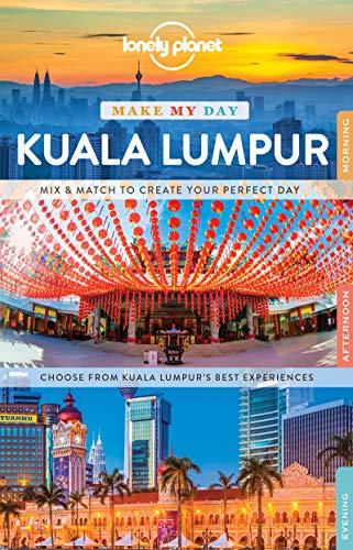 Make My Day Kuala Lumpur - 1ed - Anglais