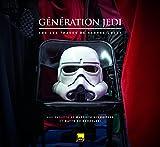 Star Wars Génération Jedi - A la recherche de George Lucas