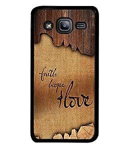 Samsung Galaxy J2 J200G (2015), Samsung Galaxy J2 Duos (2015), Samsung Galaxy J2 J200F J200Y J200H J200Gu Back Cover Faith Hope And Love Design From FUSON