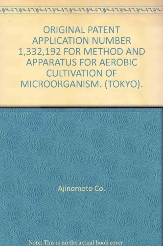 original-patent-application-number-1332192-for-method-and-apparatus-for-aerobic-cultivation-of-micro
