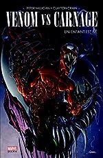 Venom Vs Carnage - Un enfant est né de Clayton Crain