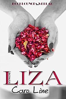 LIZA (German Edition) by [Line, Caro]