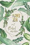 Planer 2020 mit Bibelversen: Christlicher Kalender 2020 - Dein kraftvoller Taschenkalender mit wöchentlichen Versen aus der Bibel - mit Wochenplaner ... Geschenk für Christen (Schreibwaren, Band 14) - Inri Kalender Publikation