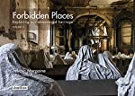Forbidden places Exploring our abandoned heritage - Tome 3 (03) de David Margaine