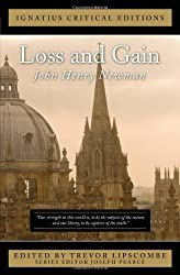 Loss and Gain (Ignatius Critical Editions) by John Henry Newman (2012-06-15)