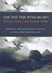 The Way the Wind Blows - Climate, History, & Human  Action