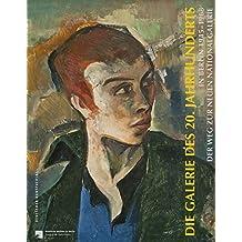 Die Galerie des 20. Jahrhunderts in Berlin 1945–1968: Der Weg zur neuen Nationalgalerie