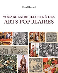 Vocabulaire illustré des arts populaires
