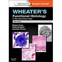 Wheater's Functional Histology E-Book: A Text and Colour Atlas