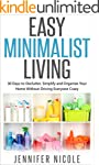 Easy Minimalist Living: 30 Days to De...