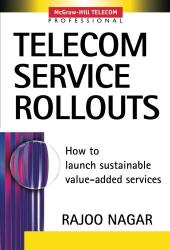 telecom-service-rollouts-a-best-practices-guide-mcgraw-hill-telecom-professional