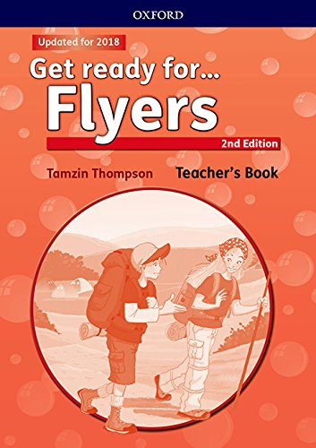 Get Ready for Flyers. Teacher's Book 2nd Edition (Get Ready For Second Edition)