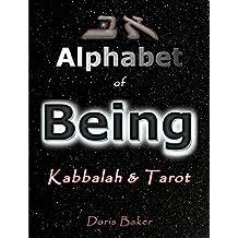Alphabet of Being: Kabbalah and Tarot (English Edition)