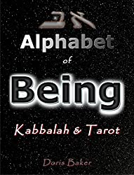 Alphabet of Being: Kabbalah and Tarot (English Edition)
