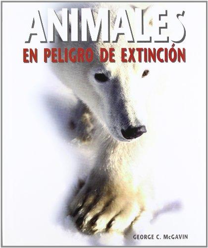 Animales en peligro de extinción por George C. Mcgavin