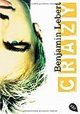 Crazy: Roman