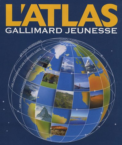 L'atlas Gallimard jeunesse : A parti...