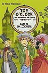 Tom O'Clock 6. Caza al coleccionista par Sir Steve Stevenson